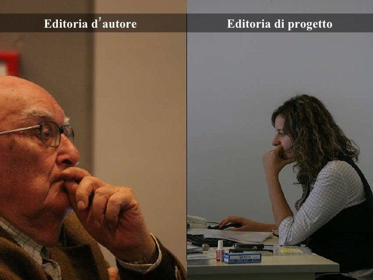 Editoria d'autore Editoria di progetto