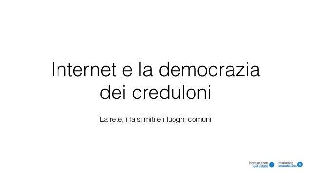 L Ho Letto.L Ho Letto Su Internet I Falsi Miti Della Rete E Le