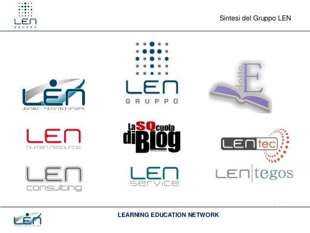 Sintesi del Gruppo LEN                                           www.gruppolen.itLEARNING EDUCATION NETWORK