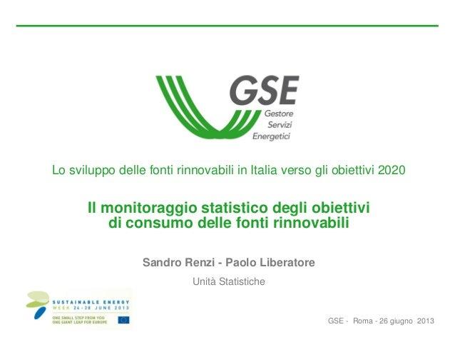 Il monitoraggio statistico degli obiettivi di consumo delle fonti rinnovabili - Sustainable Enegy Week GSE