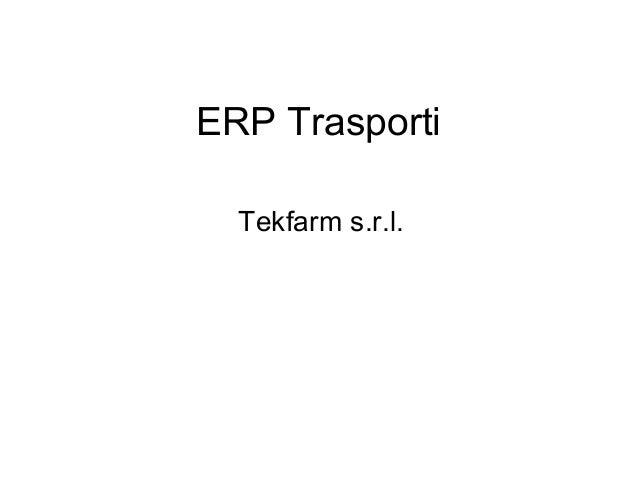 ERP Trasporti  Tekfarm s.r.l.