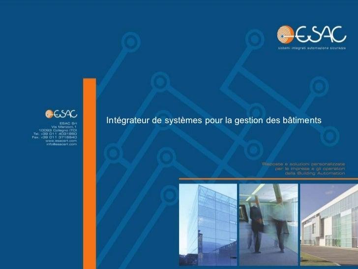 Intégrateur de systèmes pour la gestion des bâtiments