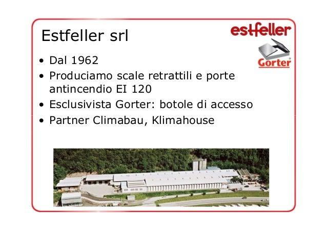 Heinrich estfeller estfeller srl l accesso sicuro ai - Estfeller finestre per tetti ...