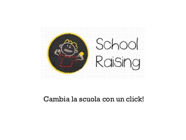Cambia la scuola con un click!