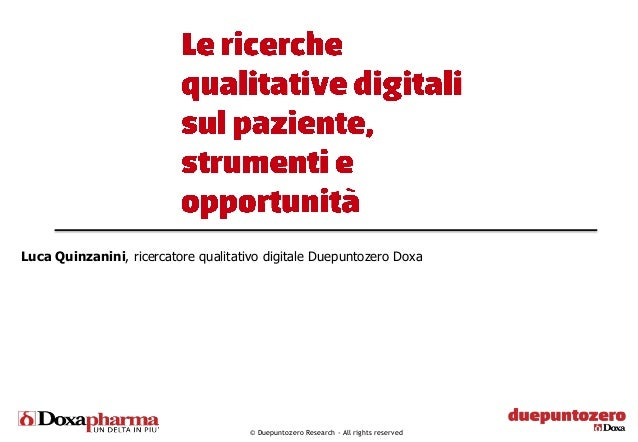 © Duepuntozero Research - All rights reservedLuca Quinzanini, ricercatore qualitativo digitale Duepuntozero Doxa