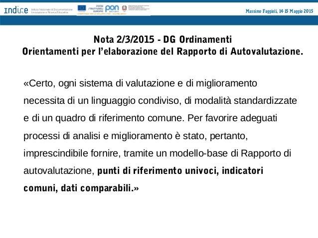 Massimo Faggioli, 14-15 Maggio 2015 Prima fase: la contestualizzazione degli obiettivi di processo 1. Rilettura d'insieme ...