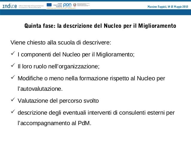 Massimo Faggioli, 14-15 Maggio 2015 Alcuni aspetti centrali • Il Piano di Miglioramento come documento di progettazione e ...