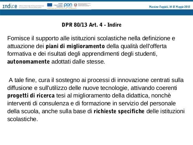 Massimo Faggioli, 14-15 Maggio 2015 DPR 80/13 Art. 6 - Procedimento di valutazione c) azioni di miglioramento: 1) definizi...