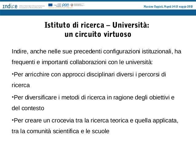 Il primo output dei tre percorsi INDIRE/Università MIGLIORARE LA SCUOLA Autovalutazione, valutazione e miglioramento per l...