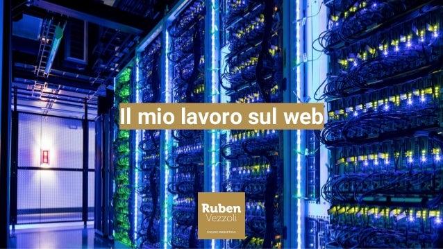Il mio lavoro sul web