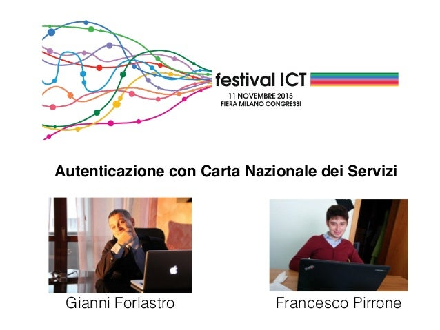 Autenticazione con Carta Nazionale dei Servizi Gianni Forlastro Francesco Pirrone