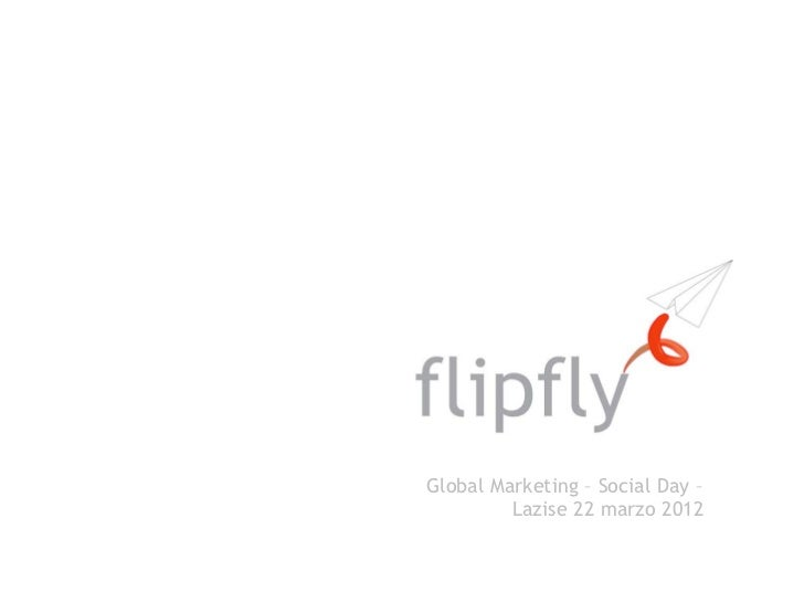 Global Marketing – Social Day –         Lazise 22 marzo 2012