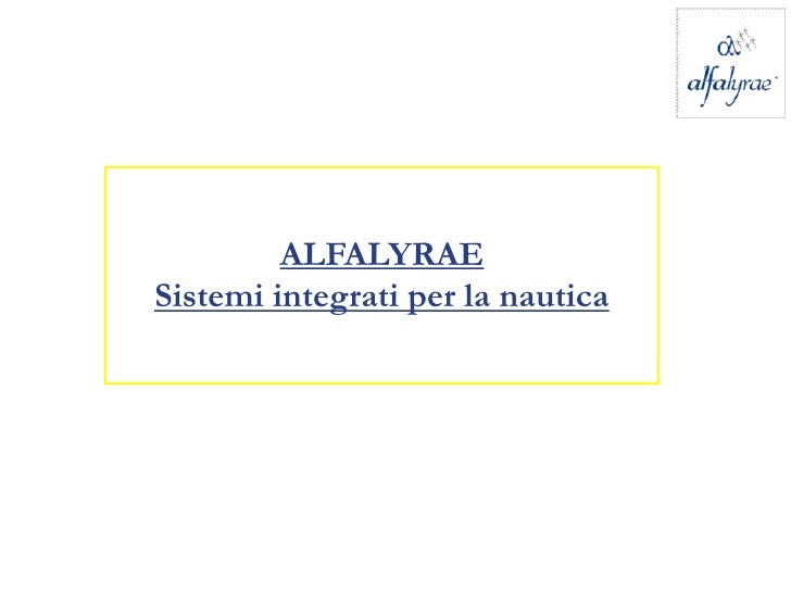 ALFALYRAE Sistemi integrati per la nautica