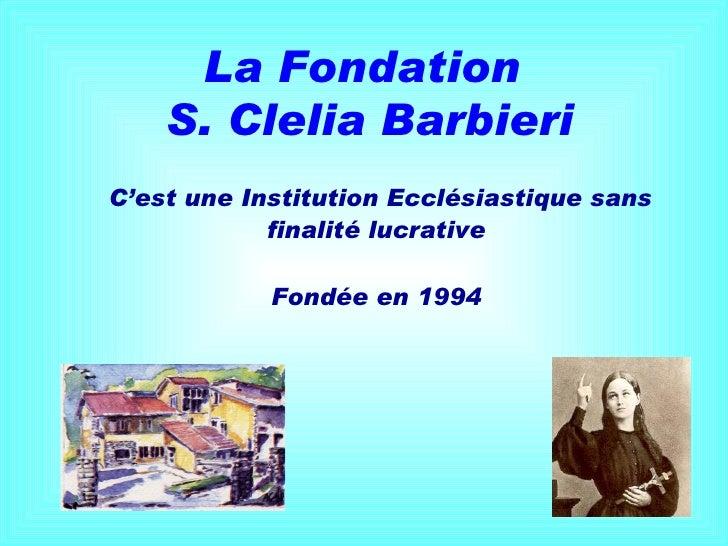Presentazione fondazione santa_clel Slide 2