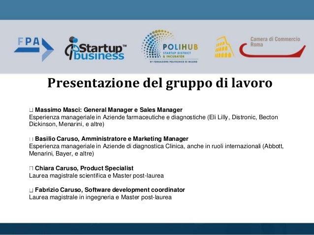 Massimo Masci: General Manager e Sales Manager Esperienza manageriale in Aziende farmaceutiche e diagnostiche (Eli Lilly, ...