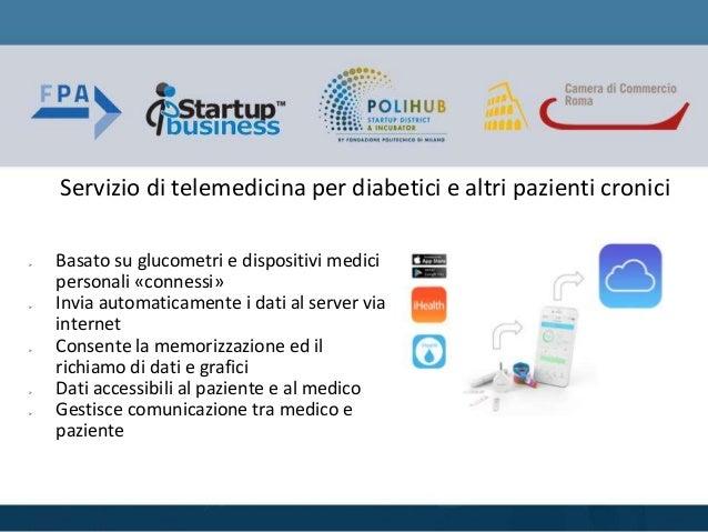  Basato su glucometri e dispositivi medici personali «connessi»  Invia automaticamente i dati al server via internet  C...