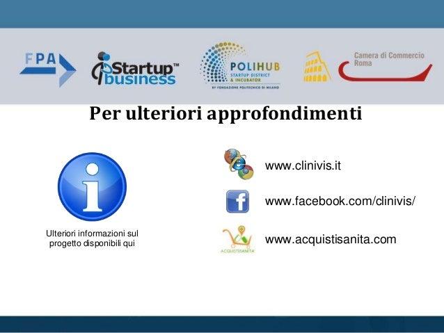 Per ulteriori approfondimenti Ulteriori informazioni sul progetto disponibili qui www.clinivis.it www.facebook.com/clinivi...