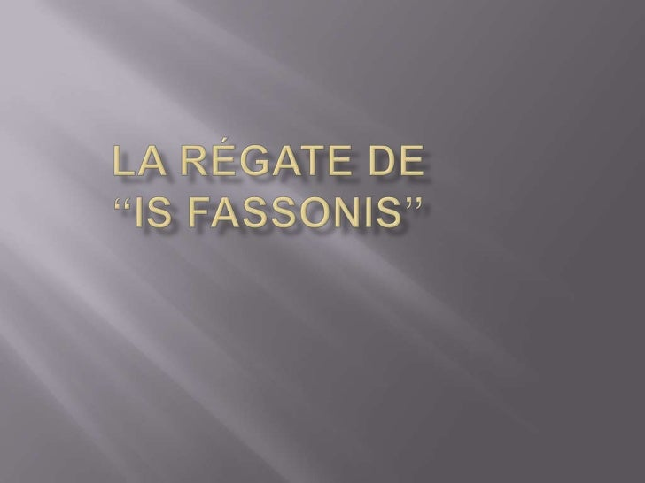 "LA RÉGATE DE ""IS FASSONIS""<br />"