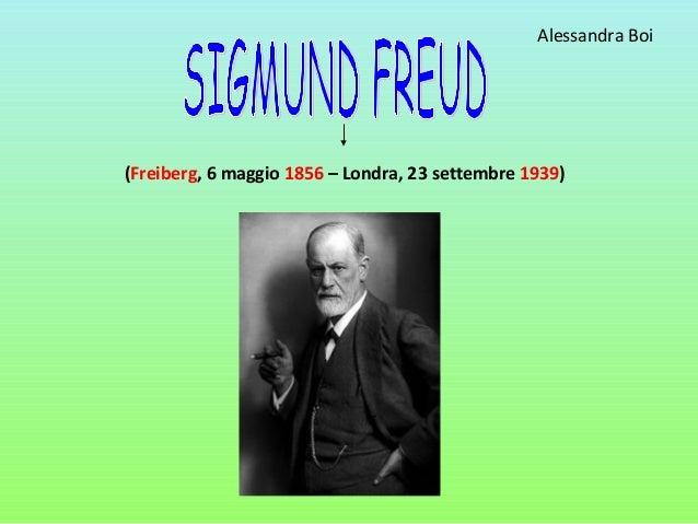 (Freiberg, 6 maggio 1856 – Londra, 23 settembre 1939) Alessandra Boi