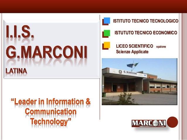 ISTITUTO TECNICO TECNOLOGICOISTUTUTO TECNICO ECONOMICO LICEO SCIENTIFICO   opzione Scienze Applicate