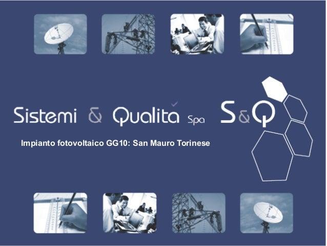 Impianto fotovoltaico GG10: San Mauro Torinese