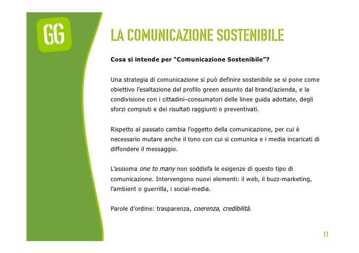 """La comunicazione sostenibileCosa si intende per """"Comunicazione Sostenibile""""?Una strategia di comunicazione si può definire..."""