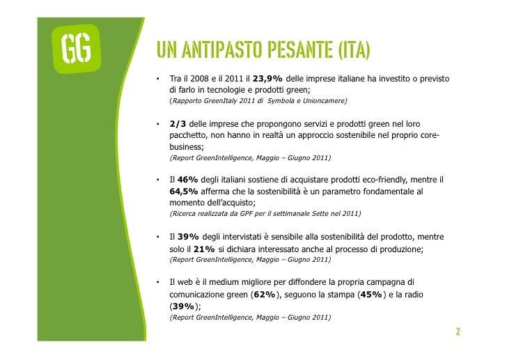 UN ANTIPASTO PESANTE (ita)•   Tra il 2008 e il 2011 il 23,9% delle imprese italiane ha investito o previsto     di farlo ...