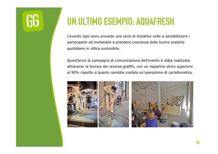 Un ultimo esempio: aquafreshL'evento ogni anno prevede una serie di iniziative volte a sensibilizzare ipartecipanti ed inv...