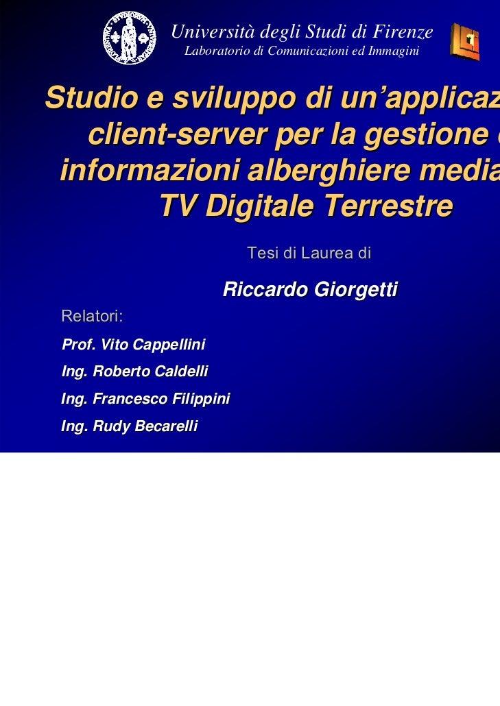 Università degli Studi di Firenze                   Laboratorio di Comunicazioni ed ImmaginiStudio e sviluppo di un'applic...