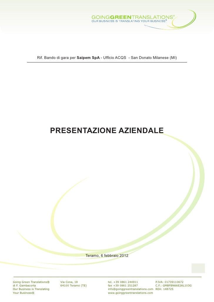 Rif. Bando di gara per Saipem SpA - Ufficio ACQS - San Donato Milanese (MI)                              PRESENTAZIONE AZI...