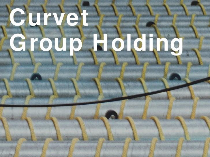Curvet Group Holding