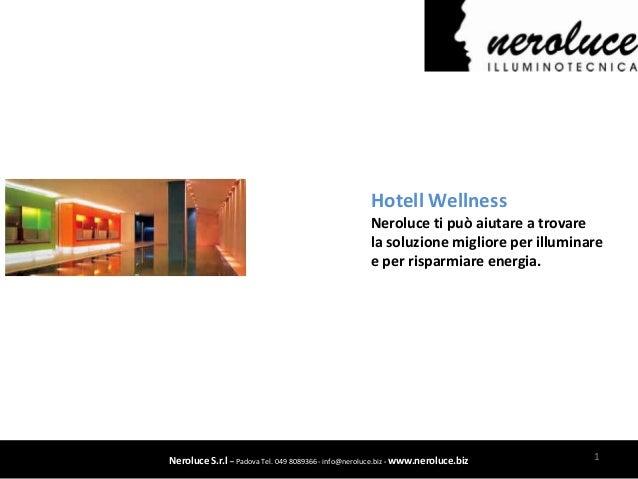 Hotell Wellness                                                     Neroluce ti può aiutare a trovare                     ...
