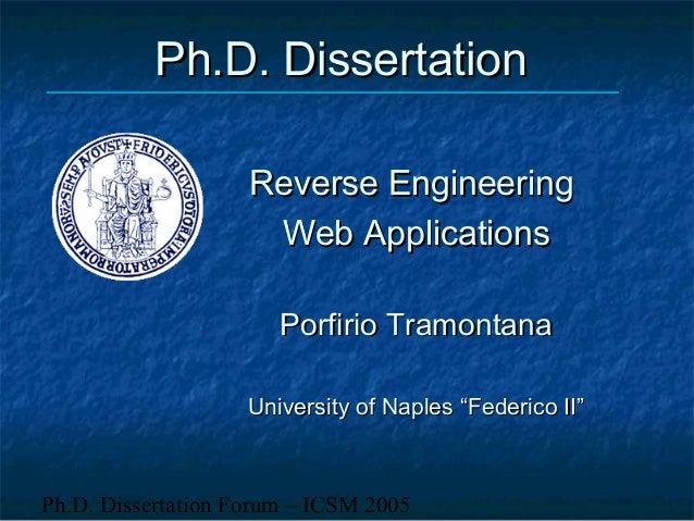 Ph.D. Dissertation Forum – ICSM 2005Ph.D. DissertationPh.D. DissertationReverse EngineeringReverse EngineeringWeb Applicat...