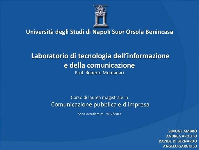 Università degli Studi di Napoli Suor Orsola Benincasa  Laboratorio di tecnologia dell'informazione e della comunicazione ...