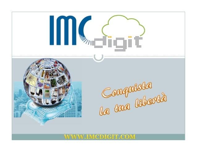 Chi siamo La I.M.C. Digit S.r.l., nata dall'idea di 3 soci fondatori, provenienti dal settore imprenditoriale privato con ...