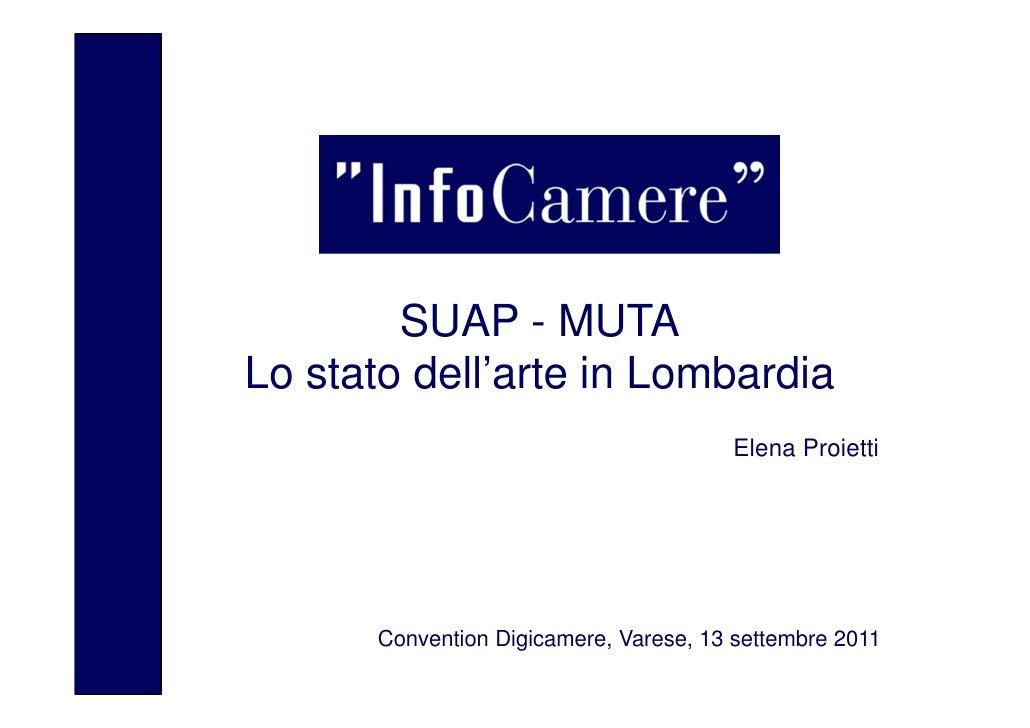 Luogo, data        SUAP - MUTALo stato dell'arte in Lombardia                                       Elena Proietti      Co...