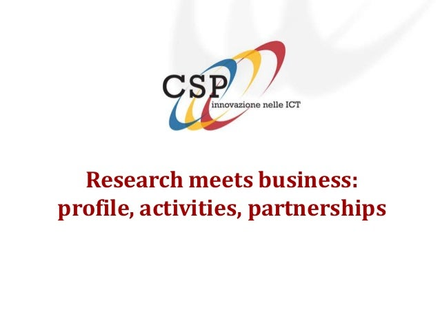 Research meets business:profile, activities, partnerships
