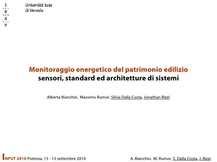 Monitoraggio energetico del patrimonio edilizio sensori, standard ed architetture di sistemi Alberta Bianchin,  Massimo Ru...
