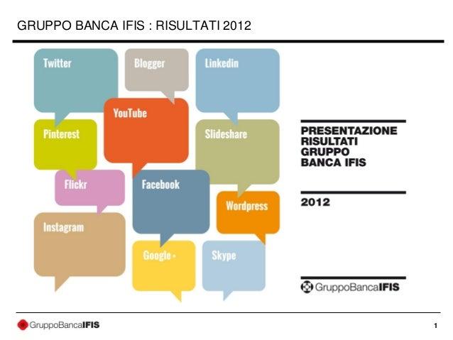 GRUPPO BANCA IFIS : RISULTATI 2012                                     1