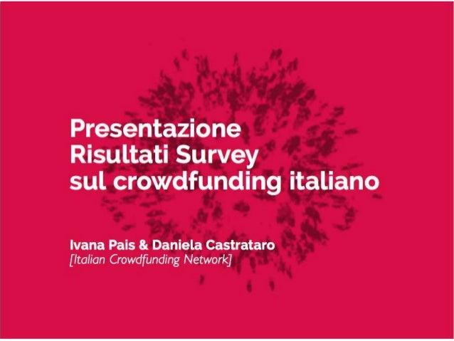 Il Crowdfunding in Italia  Daniela Castrataro – Ivana Pais Ottobre 2013