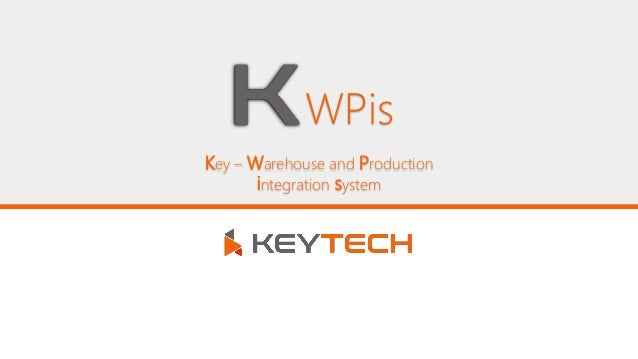 Key – Warehouse and Production integration system WPis