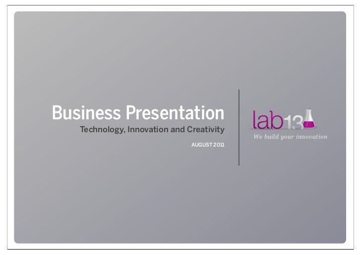 Business Presentation   Technology, Innovation and Creativity                                             We build your in...