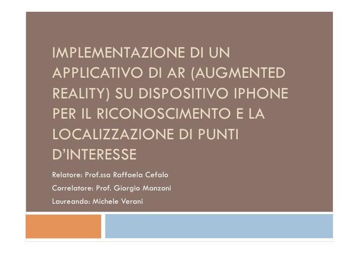 IMPLEMENTAZIONE DI UN APPLICATIVO DI AR (AUGMENTED REALITY) SU DISPOSITIVO IPHONE PER IL RICONOSCIMENTO E LA LOCALIZZAZION...