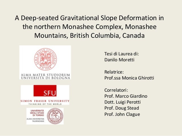 A Deep-seated Gravitational Slope Deformation in the northern Monashee Complex, Monashee Mountains, British Columbia, Cana...