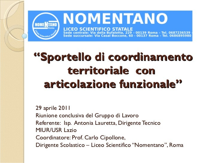 """"""" Sportello di coordinamento territoriale  con  articolazione funzionale"""" 29 aprile 2011 Riunione conclusiva del Gruppo di..."""