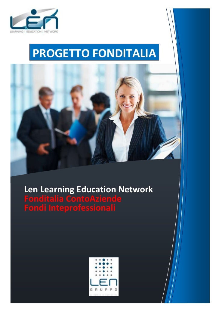 PROGETTO FONDITALIALen Learning Education NetworkFonditalia ContoAziendeFondi Inteprofessionali