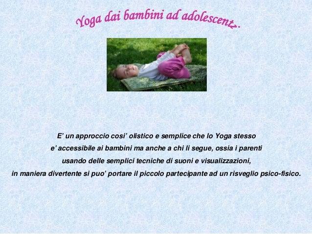Presentazione l'essenza in noi yoga da bambini ed adolescenti Slide 3