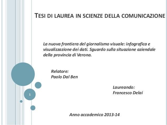 TESI DI LAUREA IN SCIENZE DELLA COMUNICAZIONE La nuova frontiera del giornalismo visuale: infografica e visualizzazione de...