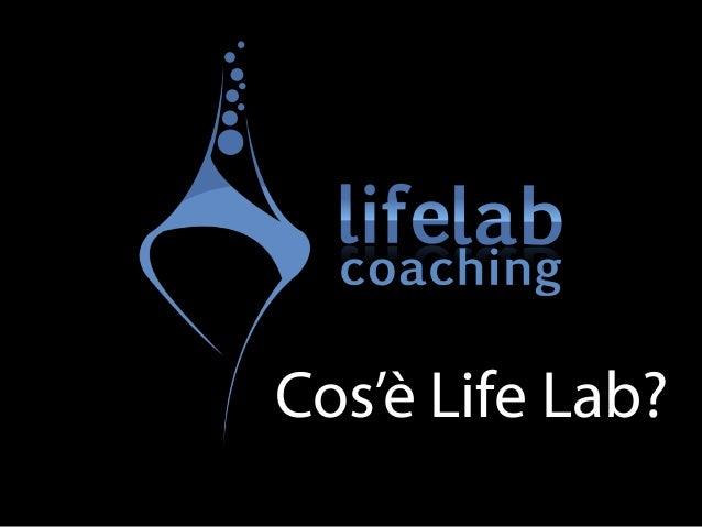 Cos'è Life Lab?