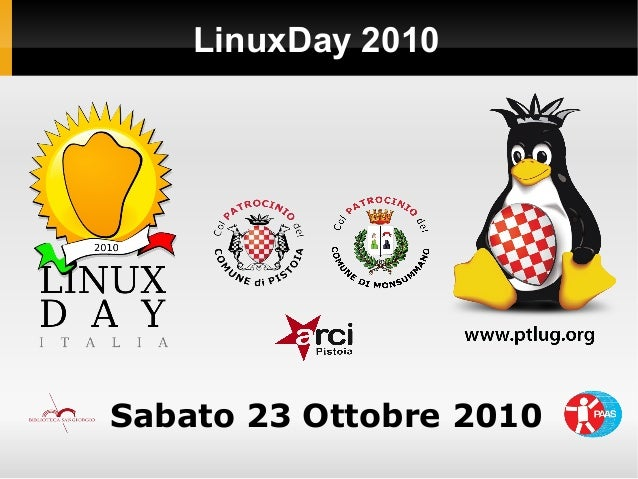 LinuxDay 2010 Sabato 23 Ottobre 2010
